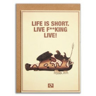 Kort, Life is short. life is f**king live