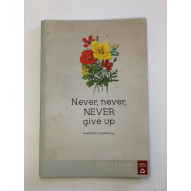 Notebook, never, never, never give up
